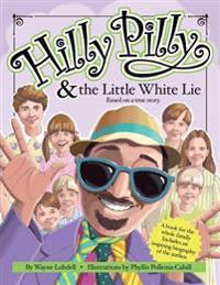 Hilly Pilly and the Little White Lie