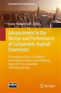 Advancement in the Design and Performance of Sustainable Asphalt Pavements