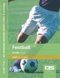 DS Performance - Strength & Conditioning Training Program for Football, Speed, Intermediate