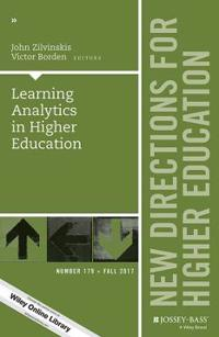 Learning Analytics in Higher Education: New Directions for Higher Education, Number 179