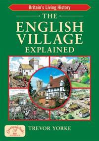 English Village Explained