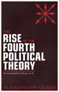 Rise of the Fourth Political Theory