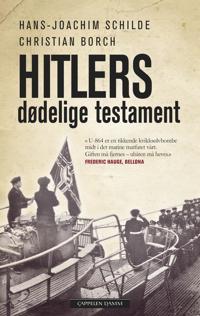 Hitlers dødelige testament - Hans-Joachim Schilde, Christian Borch | Inprintwriters.org