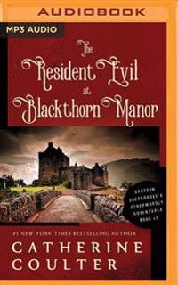 The Resident Evil at Blackthorn Manor