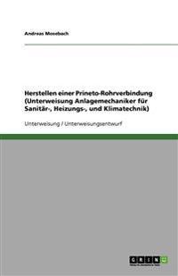 Herstellen einer Prineto-Rohrverbindung (Unterweisung Anlagemechaniker für Sanitär-, Heizungs-, und Klimatechnik)