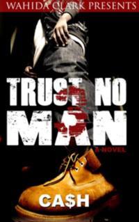 Trust No Man 3: