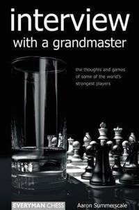 Interview With a Grandmaster