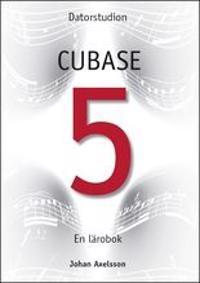 Datorstudion Cubase 5 : en lärobok