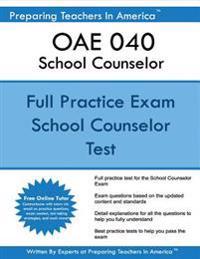 Oae 040 School Counselor: Oae School Counselor