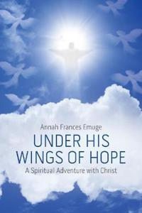 Under His Wings of Hope