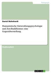 Humanistische Entwicklungspsychologie Und Zen-Buddhismus