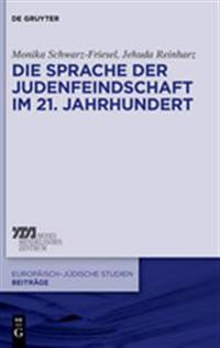 Die Sprache Der Judenfeindschaft Im 21. Jahrhundert