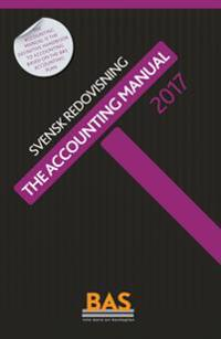 The Accounting Manual 2017 : svensk redovisning