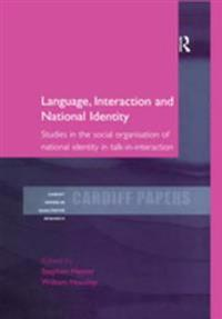 Language, Interaction and National Identity
