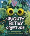 Mighty Bitey Creature