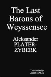 The Last Barons of Weyssensee