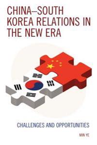 China-South Korea Relations in the New Era