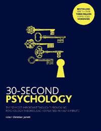 30-second psychology - the 50 most thought-provoking psychology theories, e
