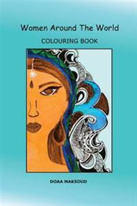 Women Around the World: Colouring Book