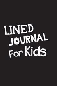 Lined Journal for Kids: Blank Journal Notebook to Write in