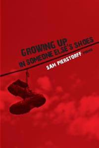 Growing Up in Someone Else's Shoes