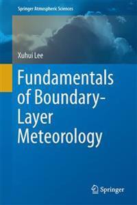 Fundamentals of Boundary-Layer Meteorology