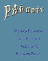 Parkett No. 72 Monica Bonvicini, Richard Prince, Urs Fischer