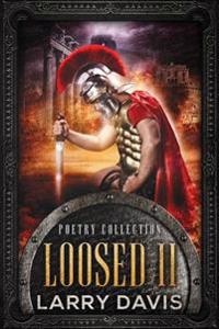 Loosed II: Stories in Rhyme