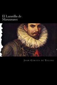El Lazarillo de Manzanares (Spanish Edition)