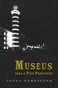 Museus Para O Povo Portugues