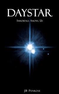 Daystar: Immortals Among Us