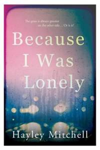 Because i was lonely