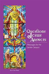 Questions Jesus Answers