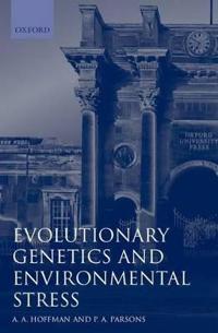 Evolutionary Genetics and Environmental Stress