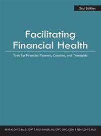 Facilitating Financial Health 2nd Edition