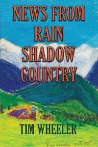 News from Rain Shadow Country