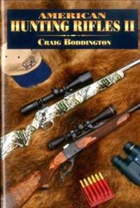American Hunting Rifles II