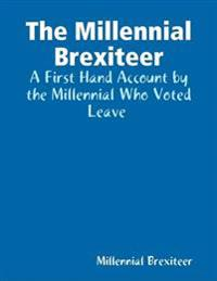 Millennial Brexiteer: A First Hand Account By a Millennial Who Voted Leave