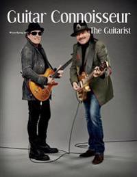 Guitar Connoisseur - The Guitarist Issue- Winter/Spring 2017