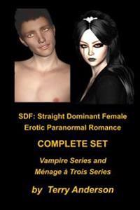 Sdf: Erotic Paranormal Romance Complete Set Vampire Series and Menage Series