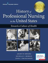 History of Professional Nursing in the United States