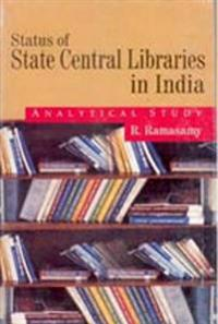 Status of State Central Libraries In India