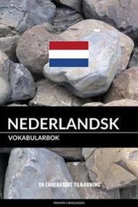 Nederlandsk Vokabularbok: En Emnebasert Tilnærming - Pinhok Languages | Inprintwriters.org