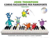 John thompsons corso facilissimo per pianoforte - terza parte (book/cd)