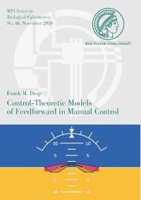 Control-theoretic Models of Feedforward in Manual Control