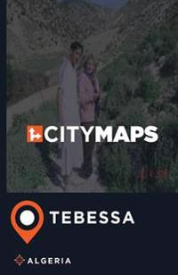 City Maps Tebessa Algeria