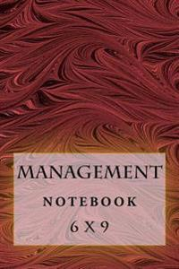 Management Notebook: 6 X 9