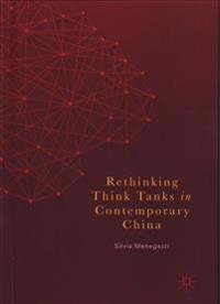 Rethinking Think Tanks in Contemporary China