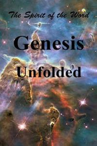Genesis Unfolded: The Spirit of the Word