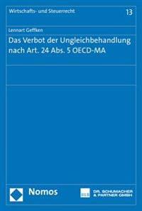 Das Verbot Der Ungleichbehandlung Nach Art. 24 ABS. 5 OECD-Ma